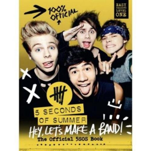 5 Seconds Of Summer:Hey,Let's Make A Band Book