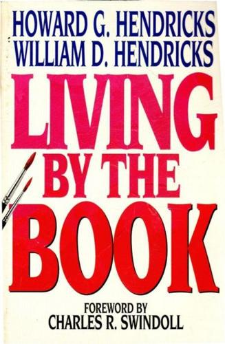 CHRISTIAN! : Living by the Book: The Art and Science of