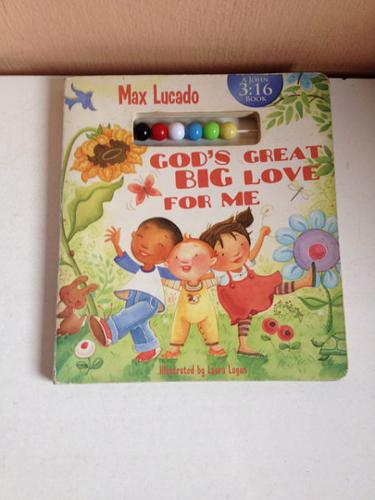 God's Great Big Love For Me by Max Lucado