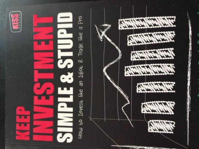 Keep Investment Simple & Stupid by Jonathan Quek &