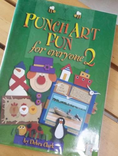 Punch Art Fun For Everyone 2 .... Scarpbooking /