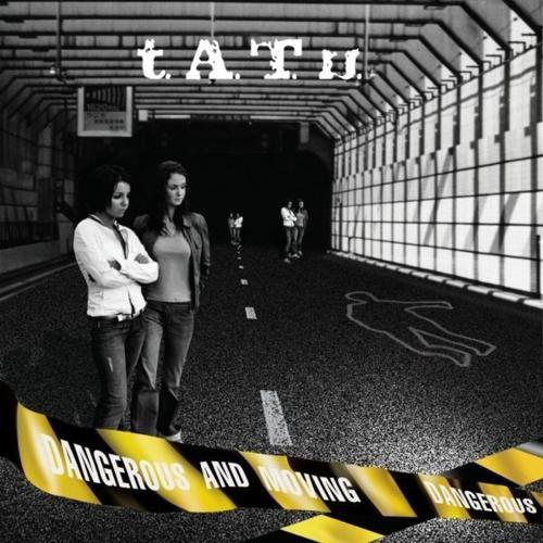 Tatu - Dangerous And Moving (Russian band)
