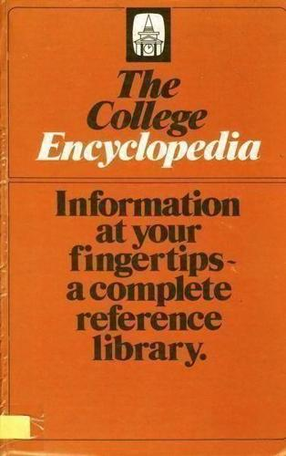 THE COLLEGE ENCYCLOPAEDIA HARDCOVER