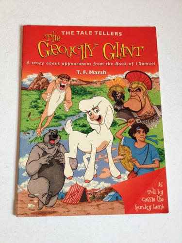 The Grouchy Giant by T.F. Marsh
