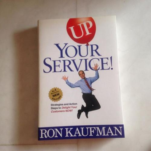 Up your service by Ron Kaufman Best seller