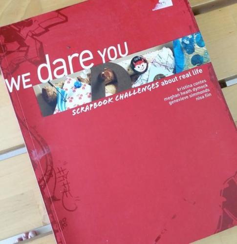 WE Dare You! Scrapbookng by Kristina Contes, Nasa Fiin