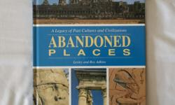 Abandoned places of past cultures and civilizations of