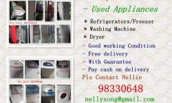 We Buy & Sell good condition usedRefrigerators, Washers