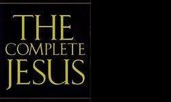 CHRISTIAN The Complete Jesus by Ricky Alan Mayotte