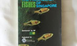 Fresh Water Fishes of Singapore Book. Handy book size