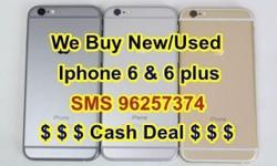 High Price Buy Back New & Used Iphone 6/ 6 plus &