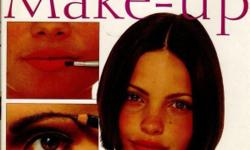 Instant Make-Up: The Complete Guide to Looking Good