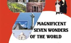 Magnificent Seven Wonders of The World Have you ever