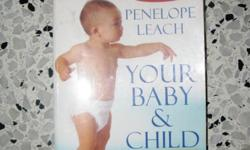 Penelope Leach - your baby & Child book great book!