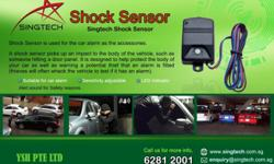 Shock Sensor is used for the car alarm as the
