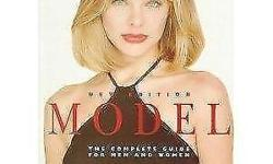 Model: The Complete Guide for Men and Women