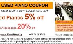 CHRISTMAS AND NEW YEAR PROMOTION Used piano 5% off